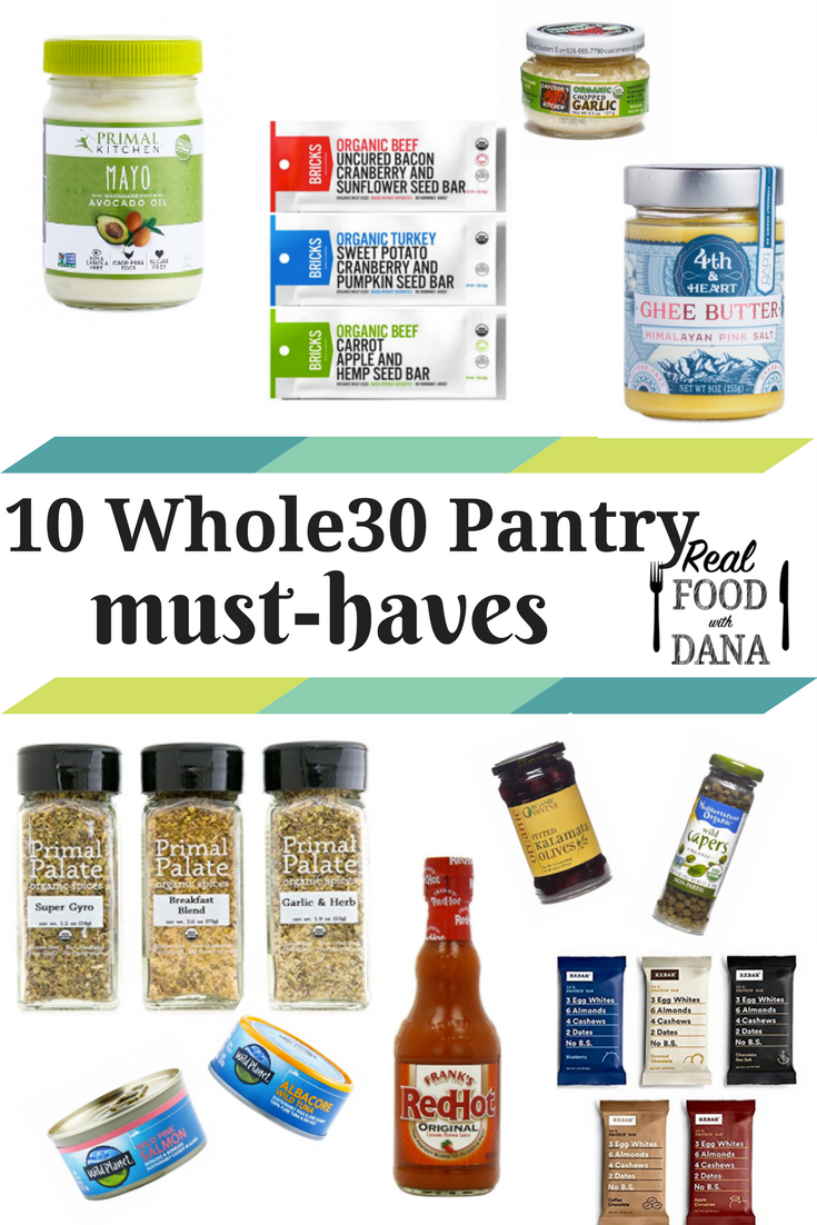 10 whole30 pantry list must haves real food with dana. Black Bedroom Furniture Sets. Home Design Ideas